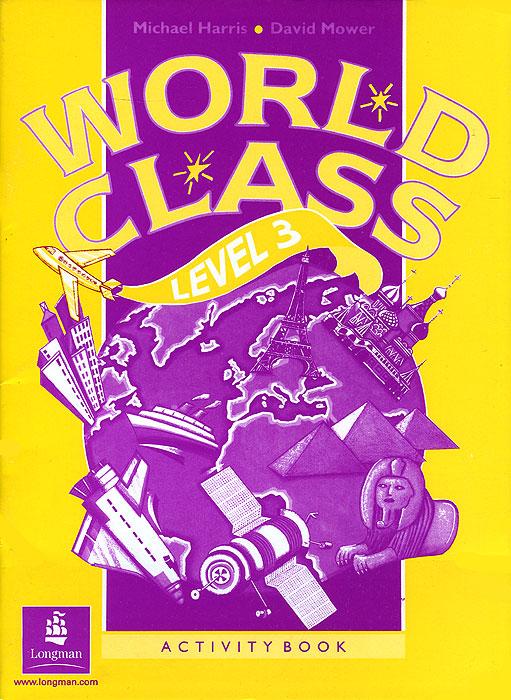 World Class: Level 3: Activity Book