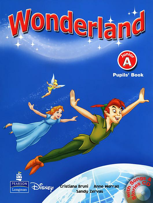 Wonderland: Junior A: Pupils' Book (+ CD)
