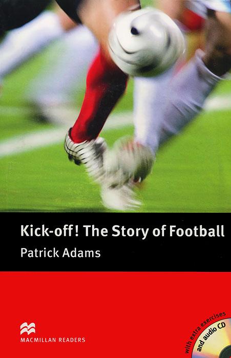 The Story of Football: Elementary Level (+ 2 CD-ROM)