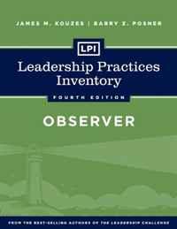 LPI: Leadership Practices Inventory Observer (J-B Leadership Challenge: Kouzes/Posner)