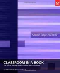 Adobe Edge Animate Classroom in a Book