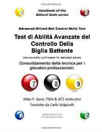 Test di Abilita Avanzate del Controllo Della Biglia Battente: Consolidamento della tecnica per i giocatori professionisti ( 1625050178, 978-1625050175 )