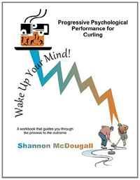 Progressive Psychological Performance for Curling