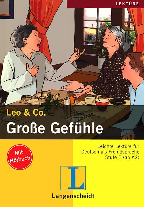 Leo & Co.: Grosse Gefuhle (+ CD-ROM)