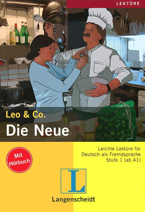Leo & Co.: Die Neue (+ CD-ROM)