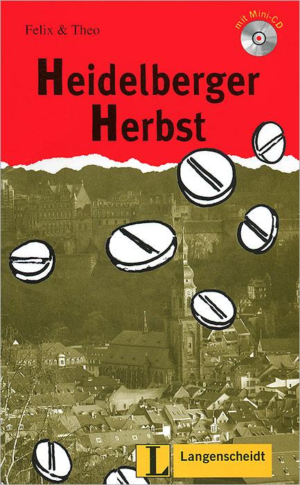 Heidelberger Herbst (+ CD)