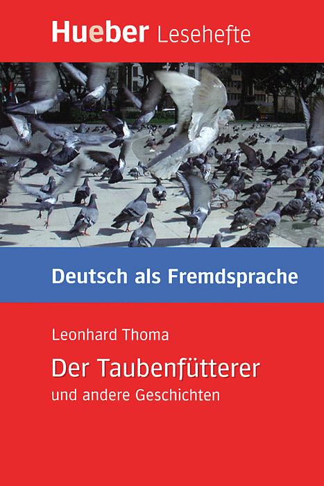 Der Taubenfutterer und andere Geschichten