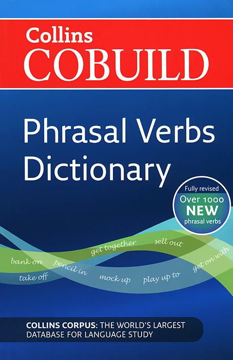 Collins Cobuild: Phrasal Verbs Dictionary