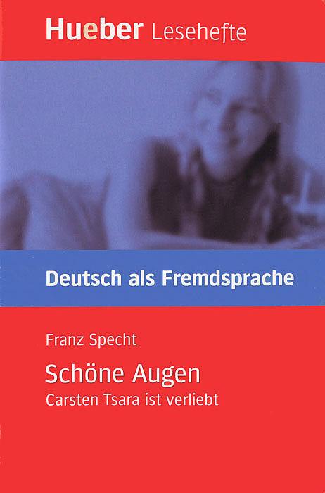 Hueber Lesehefte: Deutsch als Fremdsprache: Schone Augen