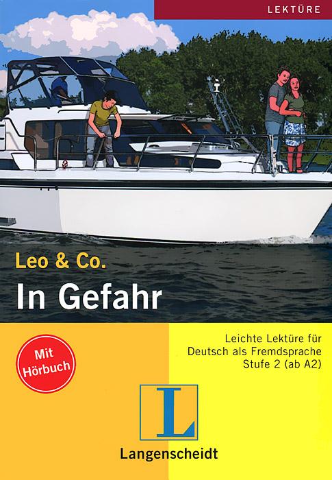 Leo & Co.: In Gefahr (+ CD-ROM)