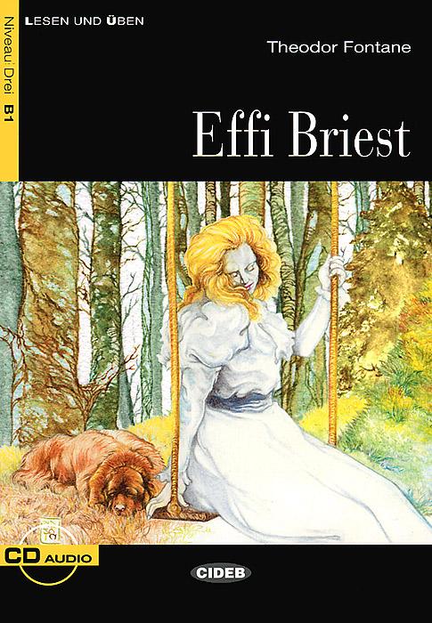 Effi Briest: Niveau Drei B1 (+ CD)