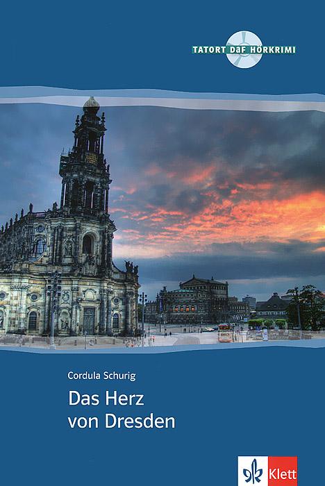 Das Herz von Dresden (+ CD-ROM)