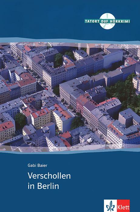 Verschollen in Berlin (+ CD)