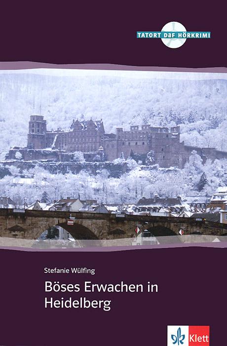 Boses Erwachen in Heidelberg (+ CD)