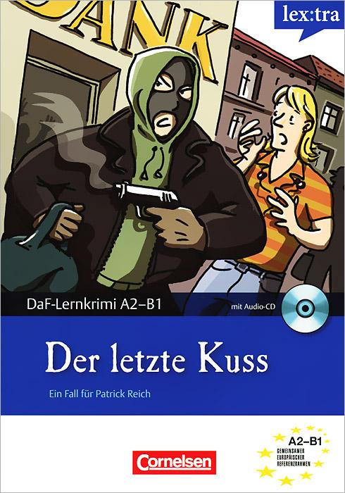 Der letzte Kuss (+ CD)