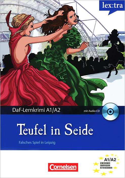 Teufel in Seide (+ CD)