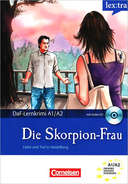 Die Skorpion-Frau (+ CD)