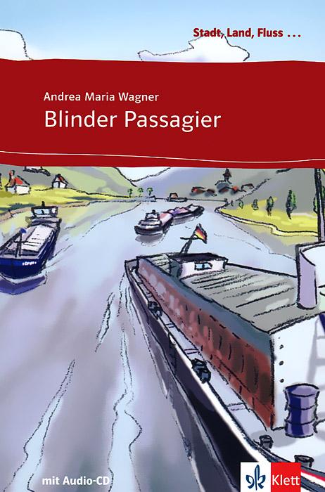 Blinder Passagier (+ CD)