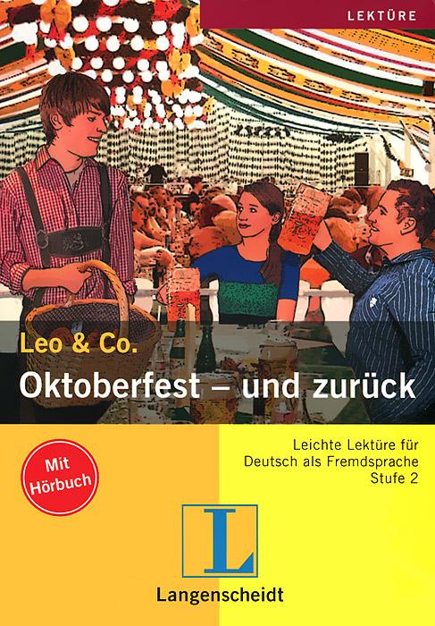 Oktoberfest - und zuruck. Stufe 2 (+ CD)
