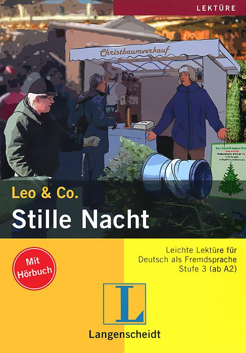 Stille Nacht. Stufe 3 (+ CD)