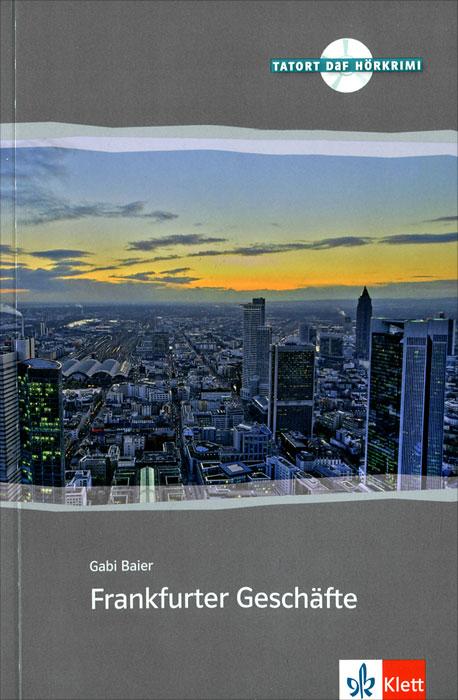 Frankfurter Geschafte (+ CD)