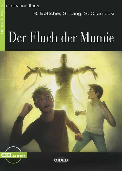 Der Fluch der Mumie (+ CD)