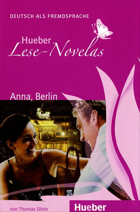 Hueber Lese-Novelas: Anna, Berlin