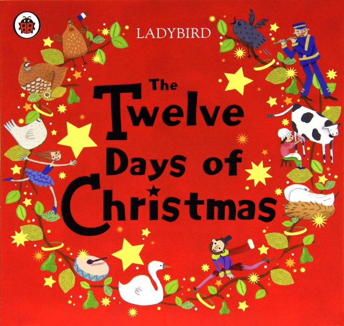 The Twelve Days of Christmas ( 978-0-71819-357-7 )