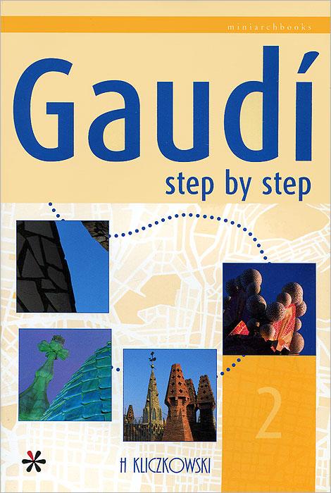 Gaudi Step by Step 2 ( 9788496241510, 84-96241-51-3 )