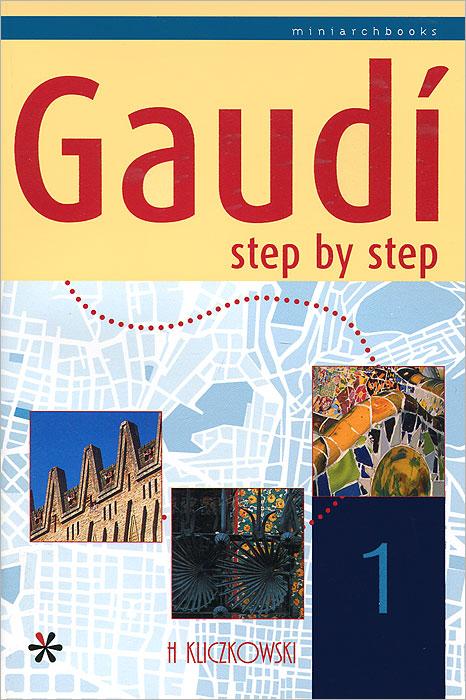 Gaudi Step by Step 1