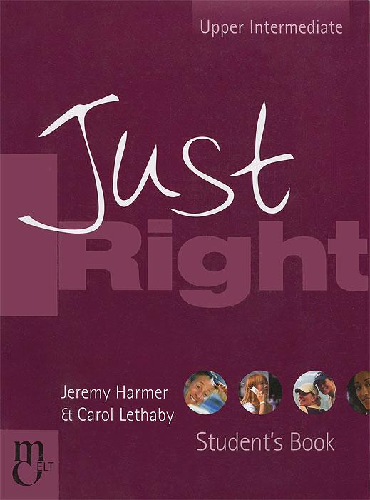 Just Right: Upper Intermediate: Student's Book