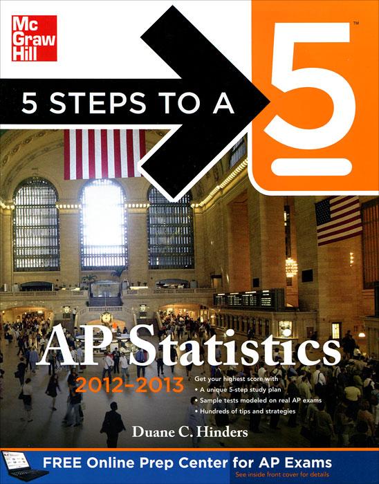 5 Steps to a 5: Ap Statistics 2012-2013