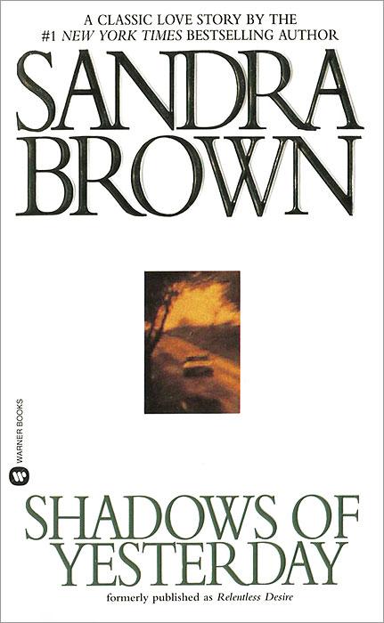 Купить Shadows of Yesterday, Sandra Brown