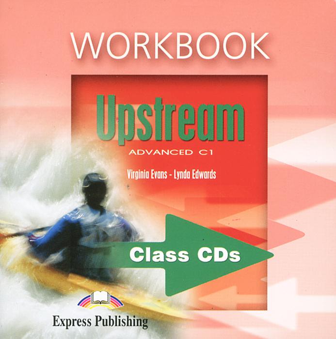Upstream: Advanced C 1: Workbook (аудиокурс на 2 CD)