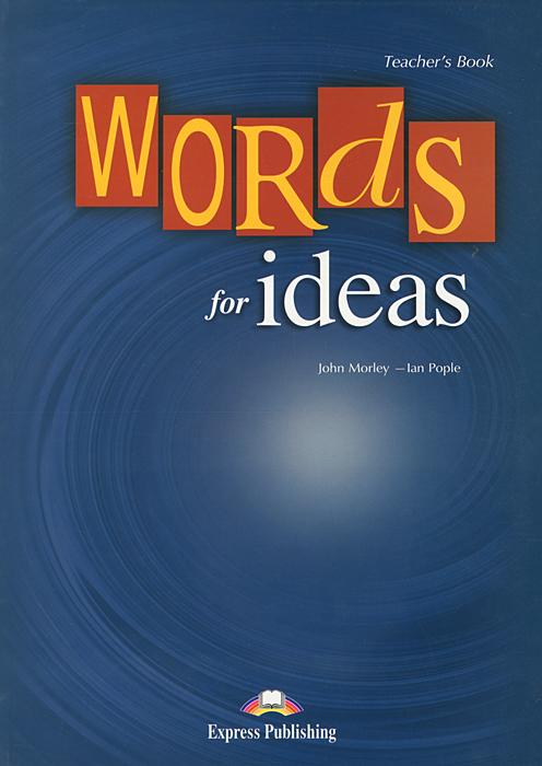 Words for Ideas: Teacher's Book