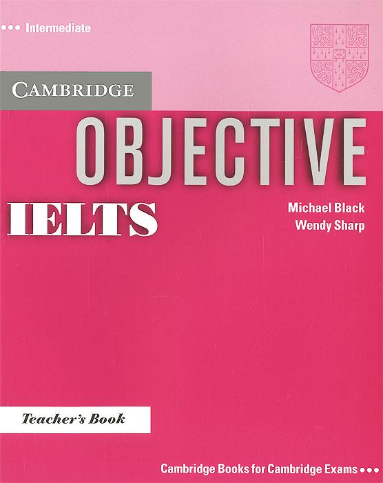Objective IELTS: Intermediate: Teacher's Book
