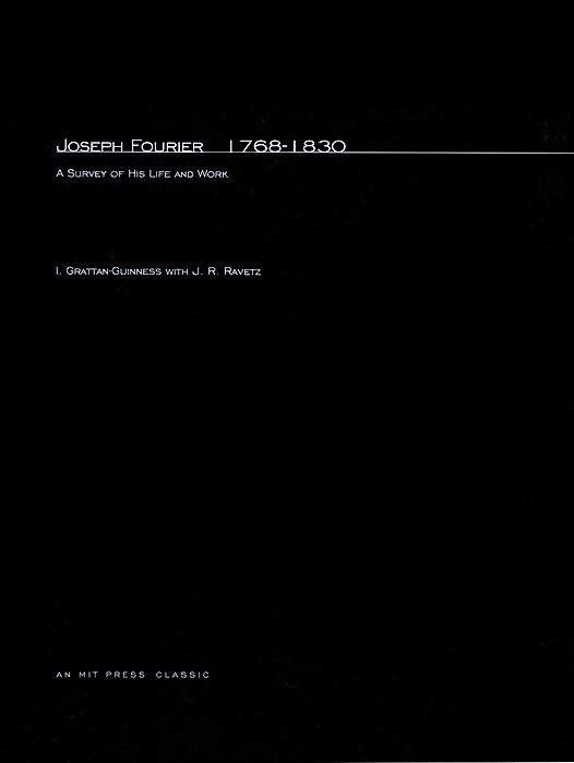 Joseph Fourier 1768–1830 – A Survey of His Life & Work