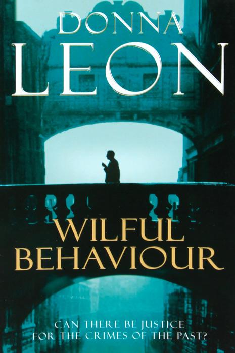 Wilful Behaviour