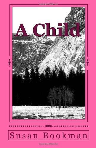 A Child (Volume 1)