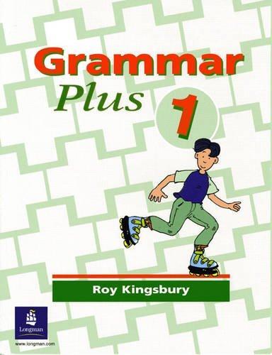 Grammar Plus: Bk. 1 (Grammar Plus)