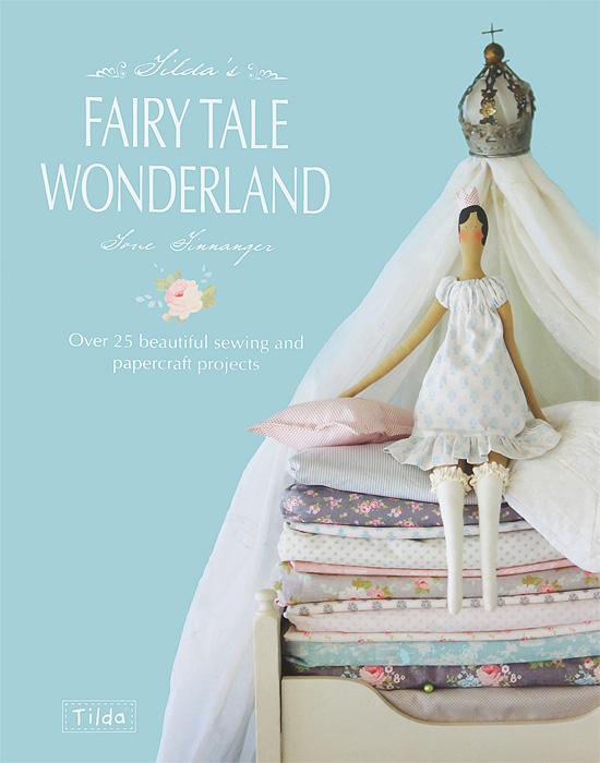 Tildas Fairy Tale Wonderland