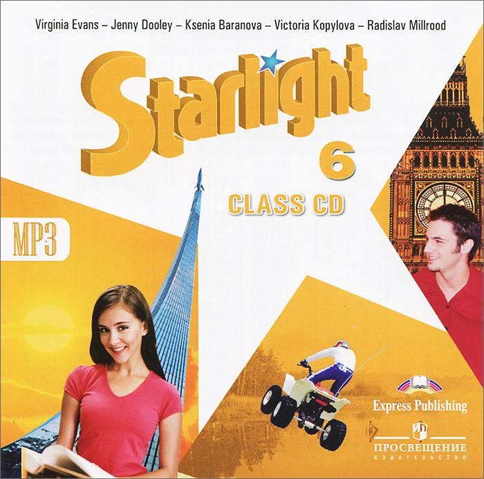 Starlight 6: Class CD / Английский язык. 6 класс (аудиокурс MP3)