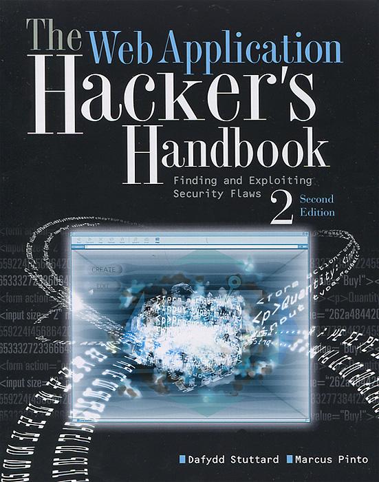 The Web Application: Hacker\'s Handbook ( 978-1-118-02647-2 )
