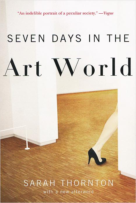 seven days in the art world Sarah thornton - 7 days in the art world - download as pdf file (pdf), text file (txt) or view presentation slides online.