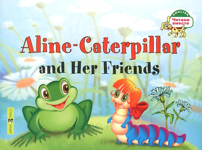 Гусеница Алина и ее друзья / Aline-Caterpillar and Her Friends
