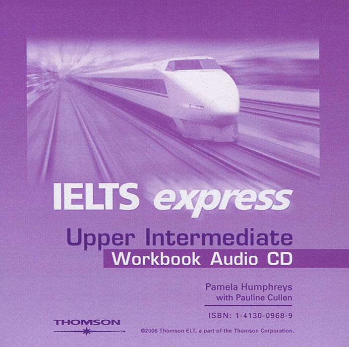 IELTS Express: Upper Intermediate Workbook (аудиокнига CD)