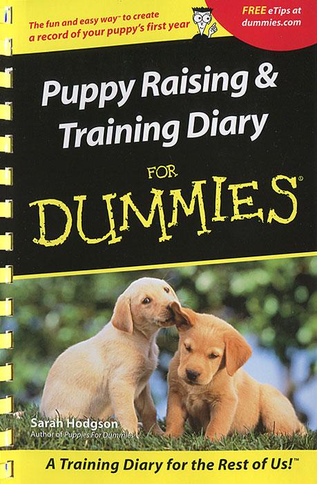 Puppies Raising & Training Diary For Dummies