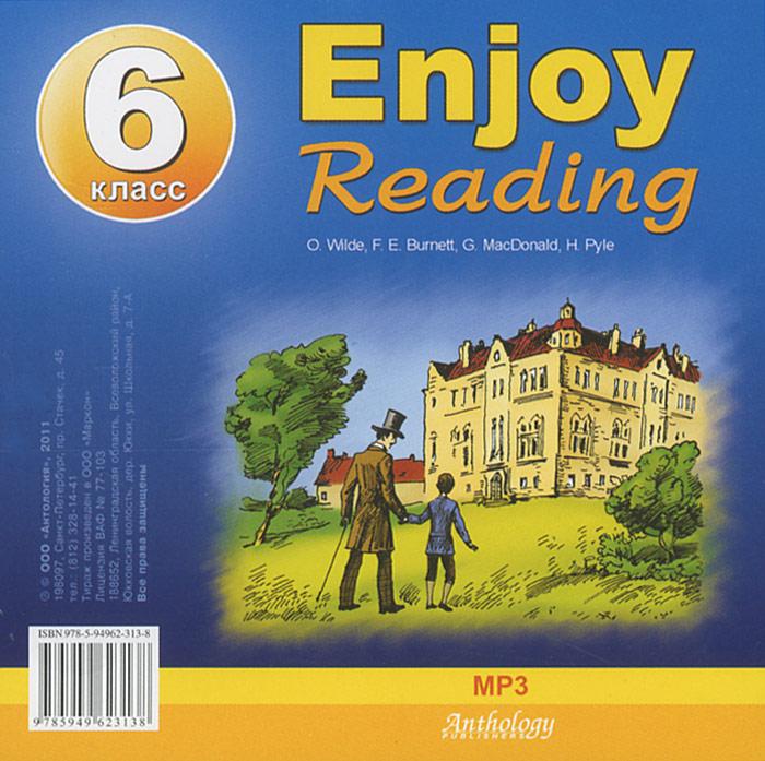 Enjoy Reading. 6 класс (аудиокнига МР3)