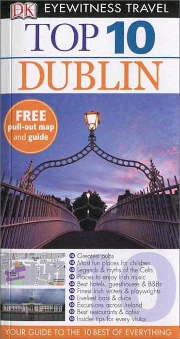 Dublin: Top 10