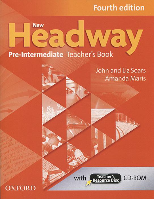 New Headway: Pre-Intermediate: Teacher's Book (+ CD-ROM)
